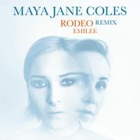 Emilee - Rodeo (Maya Jane Remix)