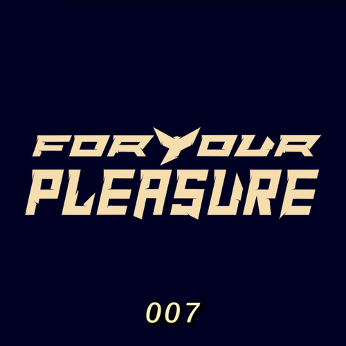 For Your Pleasure 007