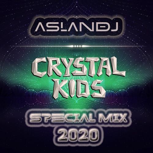 ASLANDJ - Crystal Kids Special Mix 2020