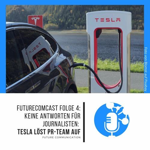 Keine Antworten für Journalisten: Tesla löst PR-Team auf | FutureComCast #4