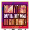 Gyal You A Party Animal (Hagan Remix)