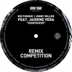 Somewhere (Kid Fonque & Jonny Miller Ft Jaidene Veda) [Turkila Remix].mp3
