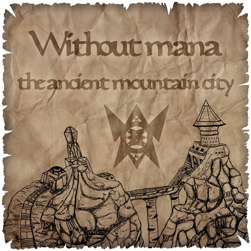Without mana the ancient mountain city