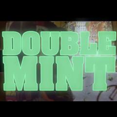 Doublemint OG (Official Master) (prod !6)