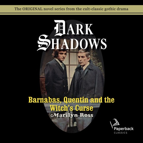 """""""Barnabas, Quentin and the Witch's Curse"""" by Marilyn Ross read by Kathryn Leigh Scott"""