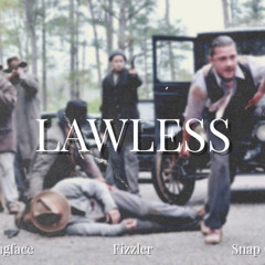 Kwengface ft. Fizzler & Snap Capone - Lawless (Remix)