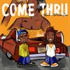 Come Thru (feat. Rich Homie Quan)