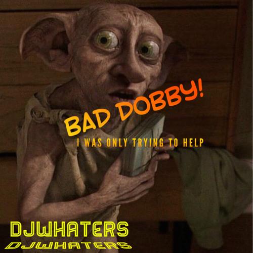Bad Dobby hardstyle