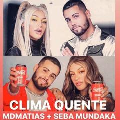 P4bllo Vitt4r Ft J3rry Sm1th - CLIMA QUENTE - MDMATIAS & SEBA MUNDAKA Remix #freedownload