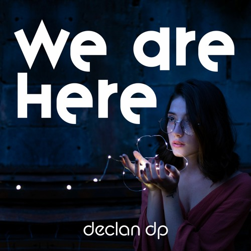 We Are Here [Preview]