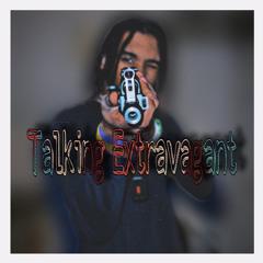 Talking Extravagant