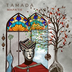 Tamada - Mapatie [Out Now]