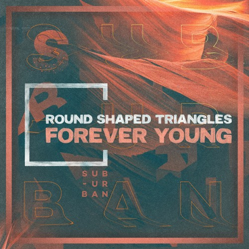 SU068 - Round Shaped Triangles - Forever Young
