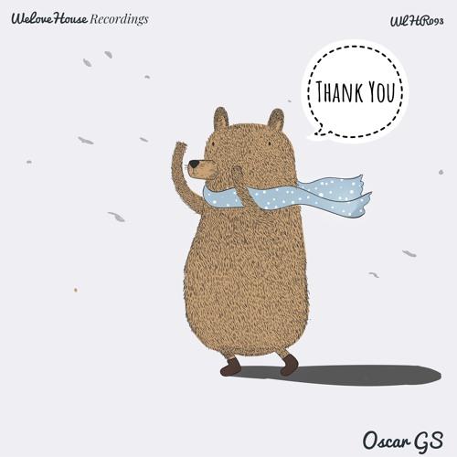 Oscar GS - Thank You EP