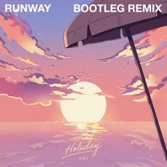 KSI - Holiday, RUNWAY Bootleg Remix