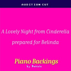 A Lovely Night From Cinderella Prepared For Belinda