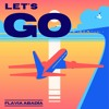 Let's Go - Flavia Abadía