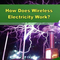How Does Wireless Electricity Work? - Episode 247