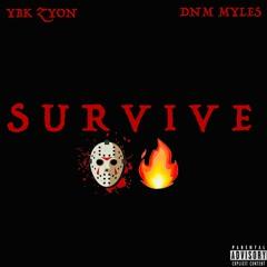 Survive Feat. DNM Myles