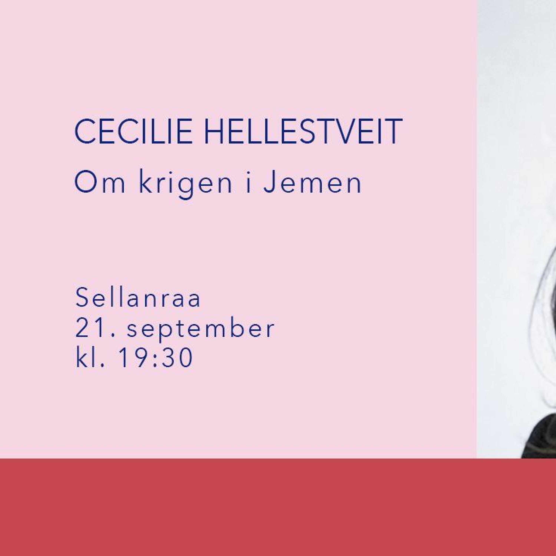 Cecilie Hellestveit - Om krigen i Jemen