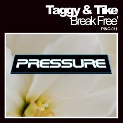 Taggy & Tike - Break Free