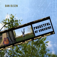 Dan Olsen - Pocketful of Sunshine