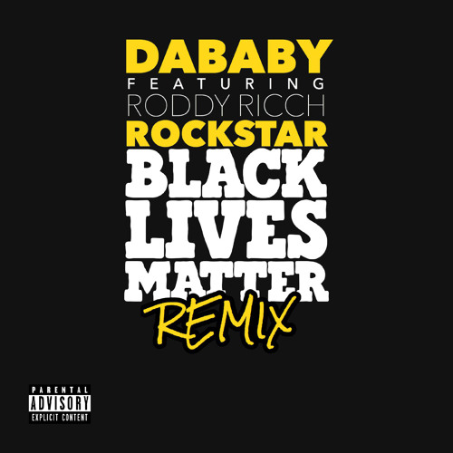 ROCKSTAR (feat. Roddy Ricch) (BLM REMIX)