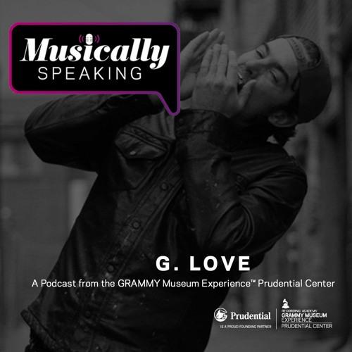 G. Love - Musically Speaking
