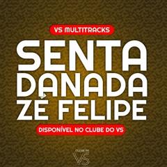 Senta Danada - Zé Felipe ft Baroes - Playback e VS Sertanejo e Forro