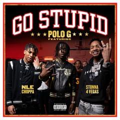 Polo G & Stunna 4 Vegas feat. NLE Choppa & Mike WiLL Made-It - Go Stupid