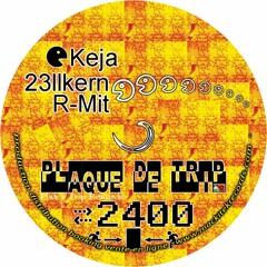 Keja - Plaque de Trip 2400