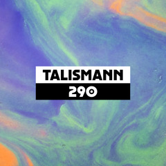 Dekmantel Podcast 290 - Talismann