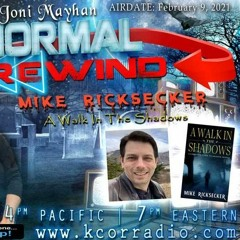 Paranormal Rewind with Mike Ricksecker