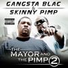 The Pimp & The Gangsta