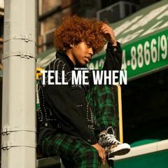 Tell Me When | Rileyy Lanez type | $50.00 L $200.00 E