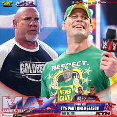 #332: Daniel Bryan and CM Punk to AEW? ¦ Cena and Goldberg return! ¦ Jay White and Nick Gage debut!