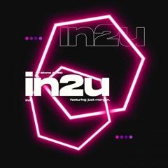 JRD & M-Stone Feat. Just Morgan - In 2 U
