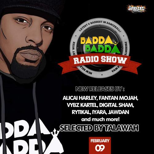 FEBRUARY 09TH 2021 BADDA BADDA DANCEHALL RADIO SHOW