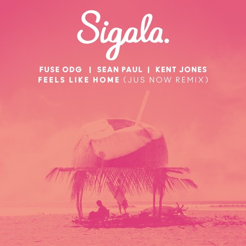 Feels Like Home (Jus Now Remix) [feat. Kent Jones]