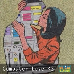 Computer Love <3