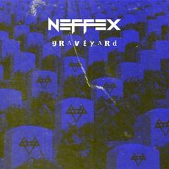NEFFEX - Graveyard