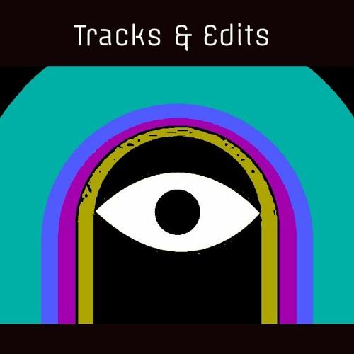 Tracks & Edits
