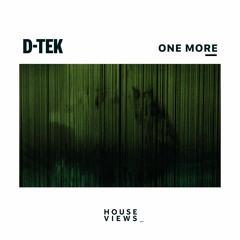 D-Tek - One More