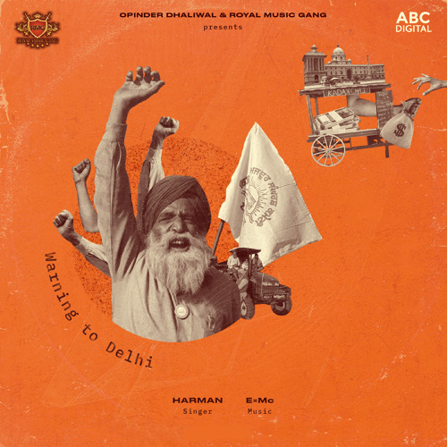 Harman Boparai – Warning To Dehli (Prod. by Parma Music)