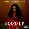 Boo'd Up (with Nicki Minaj & Quavo) (Remix)