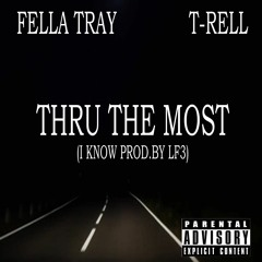 I Know Ft. T-RELL Prod. By LF3