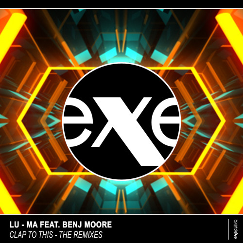 Lu-Ma - Clap To This (feat. Benj Moore)