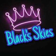Blacks Skies -  Set 2021