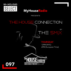 The House Connection #97, Live on MyHouseRadio (September 23, 2021)