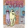 Read Online Unicorns Are Jerks: A Coloring Book Exposing the Cold, Hard, Sparkly Truth Full Pages